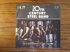 20th Century steel band - We've got to work