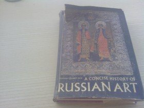 A Concise History of RUSSIAN ART