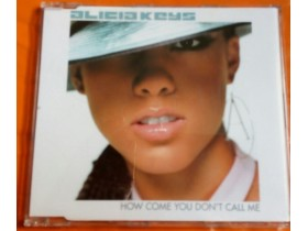 ALICIA KEYS - HOW COME YOU DON`T CALL ME