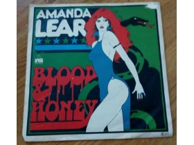 AMANDA LEAR - BLOOD AND HONEY