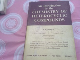 An introduction to the CHEMISTRY OF HETEROCYCLIC COMPOU