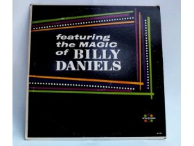 BILLY DANIELS-FEATURING THE MAGIC OF BILLY DANIELS (LP)