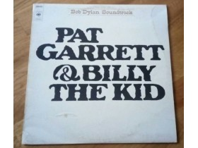BOB DYLAN - PAT GARRET AND BILLY THE KID