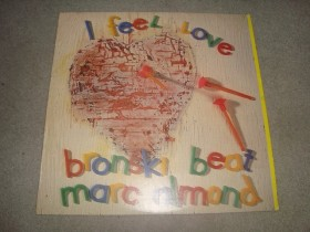 BRONSKI BEAT & MARK ALMOND - I FEEL LOVE