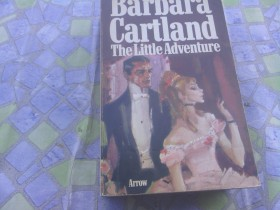 Barbara Cartland - The Litttle Adventure