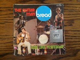 Bread - The guitar man / Just like yesterday