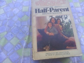 Brenda Maddox - The HALF PARENT