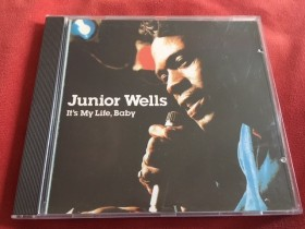 CD - Junior Wells - It's My Life, Baby