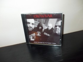 Crowbar - Sonic Excess In It's Finest Form