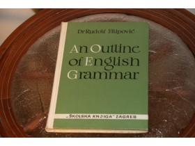 Dr Rudolf Filipovic An outline of english grammar