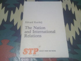 Edvard Kardelj - The Nation and International Relations