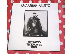 Grencso Tickmayer Duo - Chamber Music