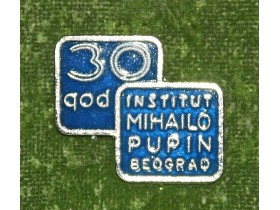INSTITUT MIHAJLO PUPIN-30 god,