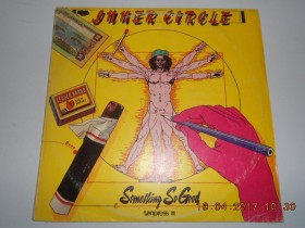 Inner Circle - Something So Good (Polland press N-mint)