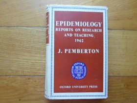 J.PEMBERTON-EPIDEMIOLOGY REPORTS ON RESEARCH AND TEACHI