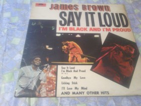 James Brown - SAY IT LOUD I`m Black And I`m Proud