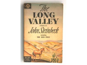 LONG VALLEY  ,   by  John Steinbeck