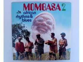 MOMBASA 2 african rhythms blues