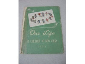 Our life by children of new China