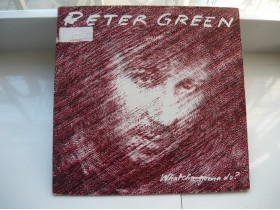 Peter Green - Watcha Gonna Do