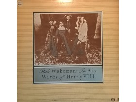 RICK WAKEMAN - THE SIX WIFES OF HENRY VIII