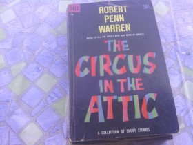 Robert Penn Warren - The Circus in the Attic