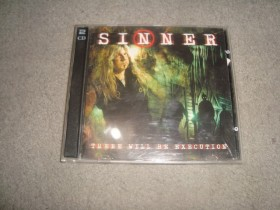 SINNER - THERE WILL BE EXECUTION /2CD/