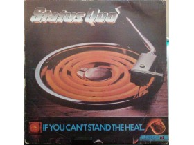 STATUS QUO - IF YOU CAN`T STAND THE HEAT