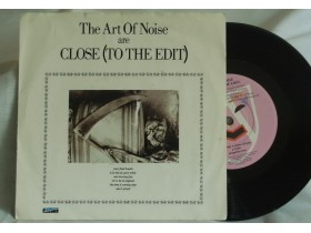 THE ART OF NOISE - CLOSE(TO THE EDIT)