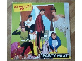 THE B-52`s - PARTY MIX