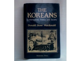 THE KOREANS, CONTEMPORARY POLITICS AND SOCIETY