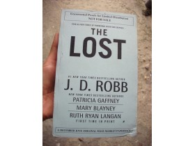THE LOST by (J.D. Robb) Nora Roberts