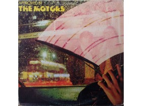 THE MOTORS - APPROVED BY MOTORS