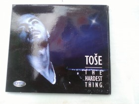 TOSE PROESKI THE HARDEST THING