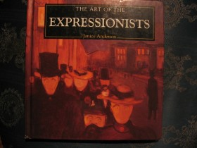 The Art of the EXPRESSIONISTS