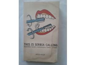This is Serbia Calling - Metju Kolin