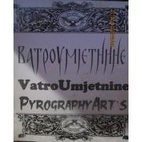 VatroUmjetnine_PyrographyArts