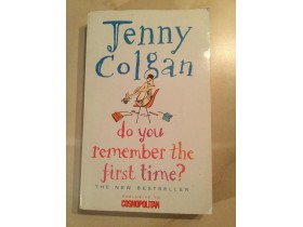 **** Jenny Colgan - Do you remember the first time ****