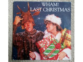 WHAM - LAST CHRISTMAS/EVERYTHING SHE WANTS