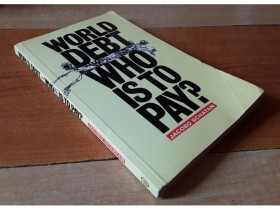 World Debt - Who is to pay? - Jacobo Schatan