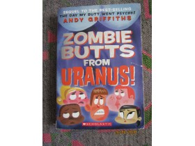 ZOMBIE BUTTS FROM URANUS, SCHOLASTIC