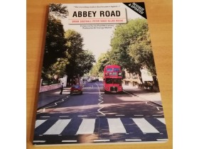 Abbey Road - The Story of the World's Most Famous.