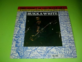 Bukka White - The Legacy Of The Blues Vol. 1,