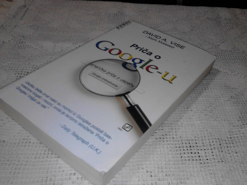 PRICA O GOOGLE-U David A,Vise i Mark Malseed